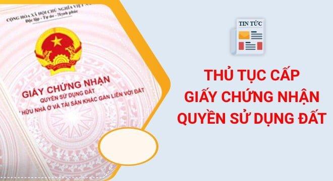 Thu Tuc Cap Giay Chung Nhan Quyen Su Dung Dat 2304165120