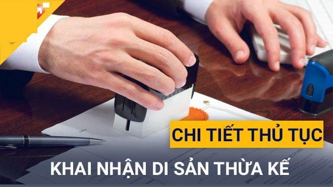 Thu Tuc Khai Nhan Di San Thua Ke 1104005822